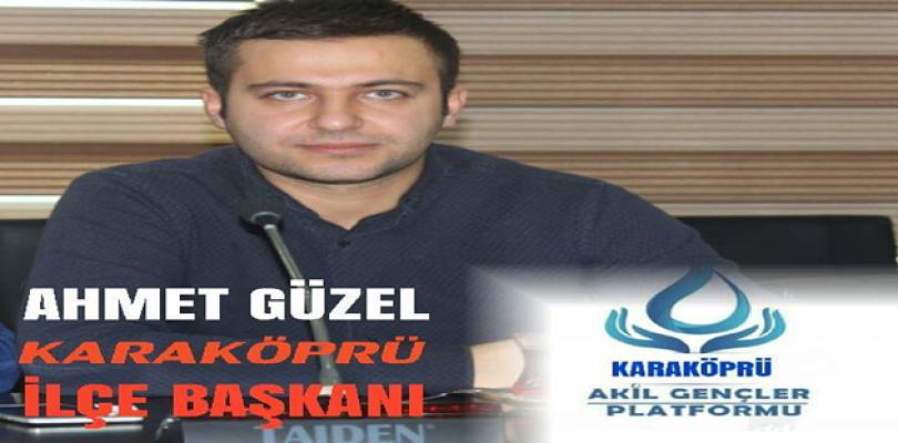 Akil Gençler Platformu Karaköprü İlçe Başkanı Ahmet Güzel oldu