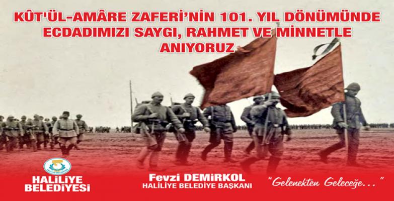 Başkan Demirkol'un Kut'ül Amare Zaferi Mesajı