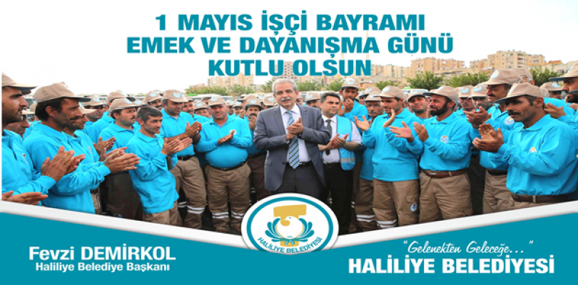 Başkan Demirkol'un 1 Mayıs İşçi Bayramı Mesajı