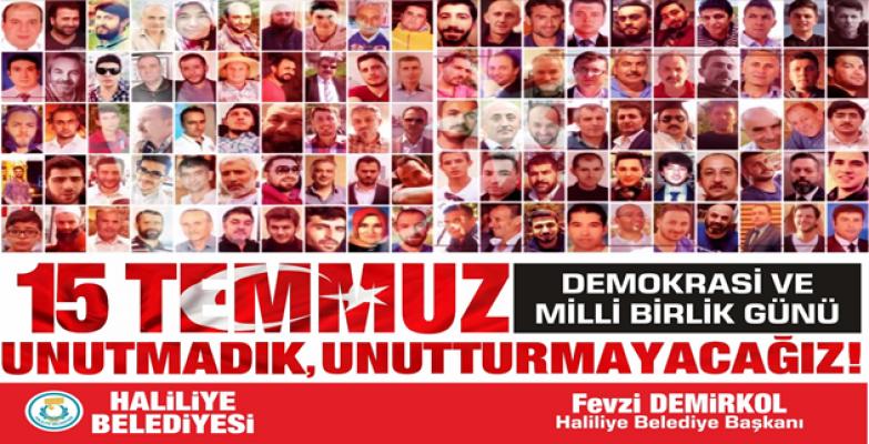 Başkan Demirkol'un 15 Temmuz Mesajı