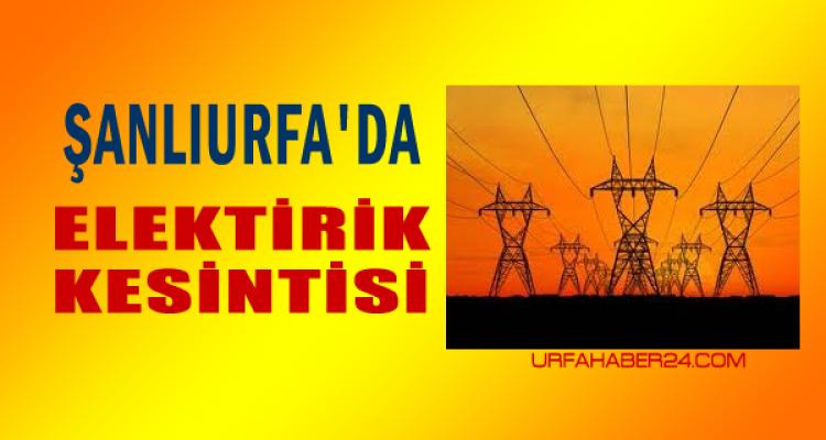 Şanlıurfa'lılar Dikkat! Hafta Sonu  Elektrikler Kesilecek