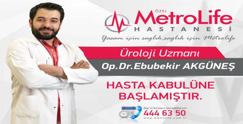 Üroloji Uzmanı Op.Dr. Ebubekir Akgüneş Hasta Kabulüne Başladı