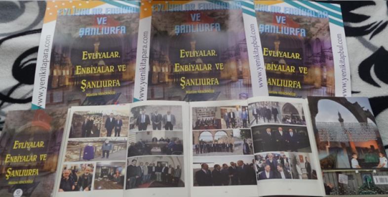 """Abacıoğlu'nun """"Evliyalar, Enbiyalar ve Şanlıurfa"""" kitabı çıktı"""
