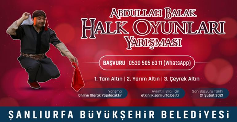 Büyükşehir'den online Abdullah Balak halk oyunları solo yarışması
