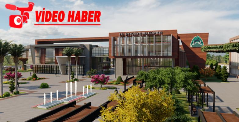 Eyyübiye'ye Dev Proje kamu kampüsü ve hizmet binası için çalışmalar başlıyor
