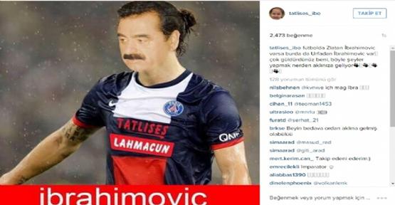 """Futbolda İbrahımovic Varsa..."""