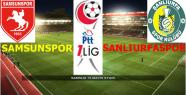 Samsunspor-Şanlıurfaspor
