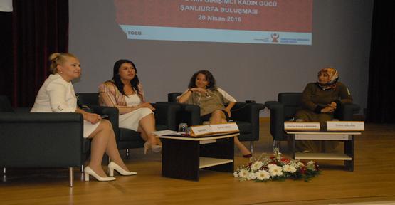 Türkiye'ye Yön Veren Kadın Girişimciler Şanlıurfa'da